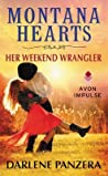 Her Weekend Wrangler  (Montana Hearts, #1)