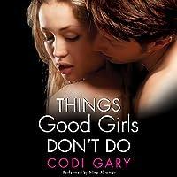 Things Good Girls Don't Do (Rock Canyon, Idaho, #1)