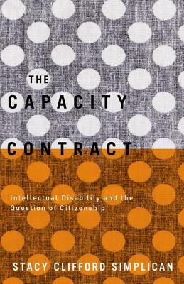 The Capacity Contract  Intellectual Disability and the Question of Citizenship