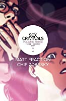 Sex Criminals, Volume Three: Three the Hard Way