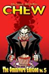Chew: The Omnivore Edition, Vol. 5