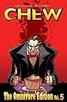 Chew: The Omnivore Edition, Vol. 5 audiobook download free