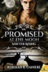 Promised at the Moon (Wolf River #1)