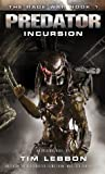 Predator: Incursion (The Rage War #1)