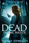 Dead in the Water (Gemini, #1)