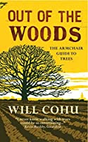 Out of the Woods: The armchair guide to trees