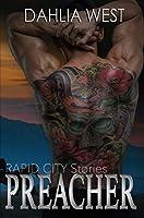 Preacher: Rapid City Stories (Rapid City Stories, #1)
