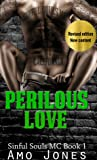 Perilous Love (Sinful Souls MC #1)