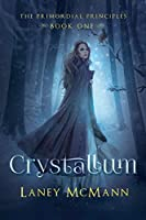 Crystallum (The Primordial Principles #1)