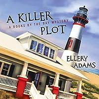A Killer Plot (A Books by the Bay Mystery #1)