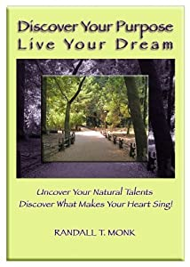 Discover Your Purpose and Live Your Dream