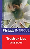 Truth or Lies (Tremaine Tradition, #3)