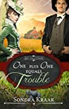Book cover for One Plus One Equals Trouble (Love that Counts #1)