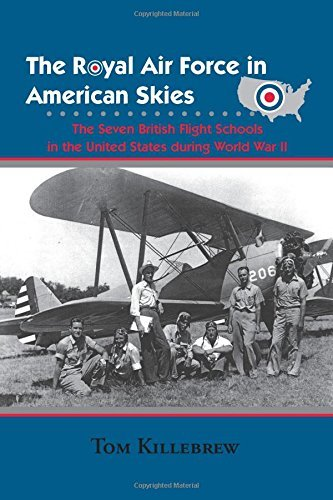 The Royal Air Force in American - Tom Killebrew