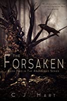 The Forsaken (The Abandoned Series Book 2)