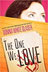 The One We Love (A Letty Whittaker 12 Step Mystery, #2)