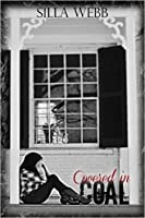 Covered in Coal (Buried Secrets, #1)