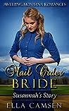 Mail Order Bride: Susannah's Story (Sweeping Montana Romances, #1)