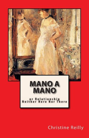Mano a Mano: Or Relationship Neither Here Nor There