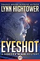 Eyeshot (The Sonora Blair Mysteries Book 2)