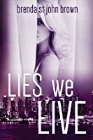 Lies We Live (The Truth #1)