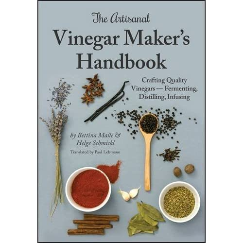 The Artisanal Vinegar Maker's Handbook Book Pdf