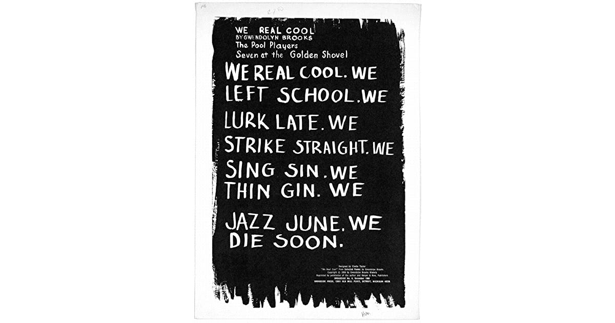 we real cool by gwendolyn brooks