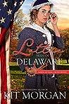 Lottie: Bride of Delaware (American Mail-Order Bride #1)