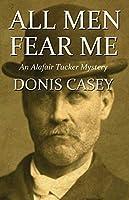All Men Fear Me: An Alafair Tucker Mystery (Alafair Tucker Mysteries Book 8)