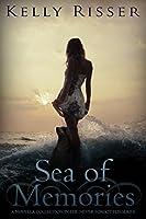 Sea of Memories (Never Forgotten Series Book 4)