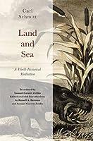 Land and Sea. A World-Historical Meditation