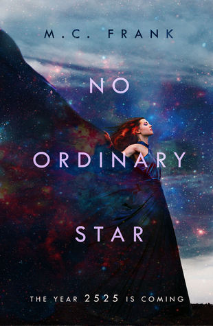 No Ordinary Star by M.C. Frank