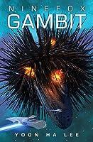 Ninefox Gambit (The Machineries of Empire #1)