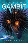 Ninefox Gambit (The Machineries of Empire, #1) cover