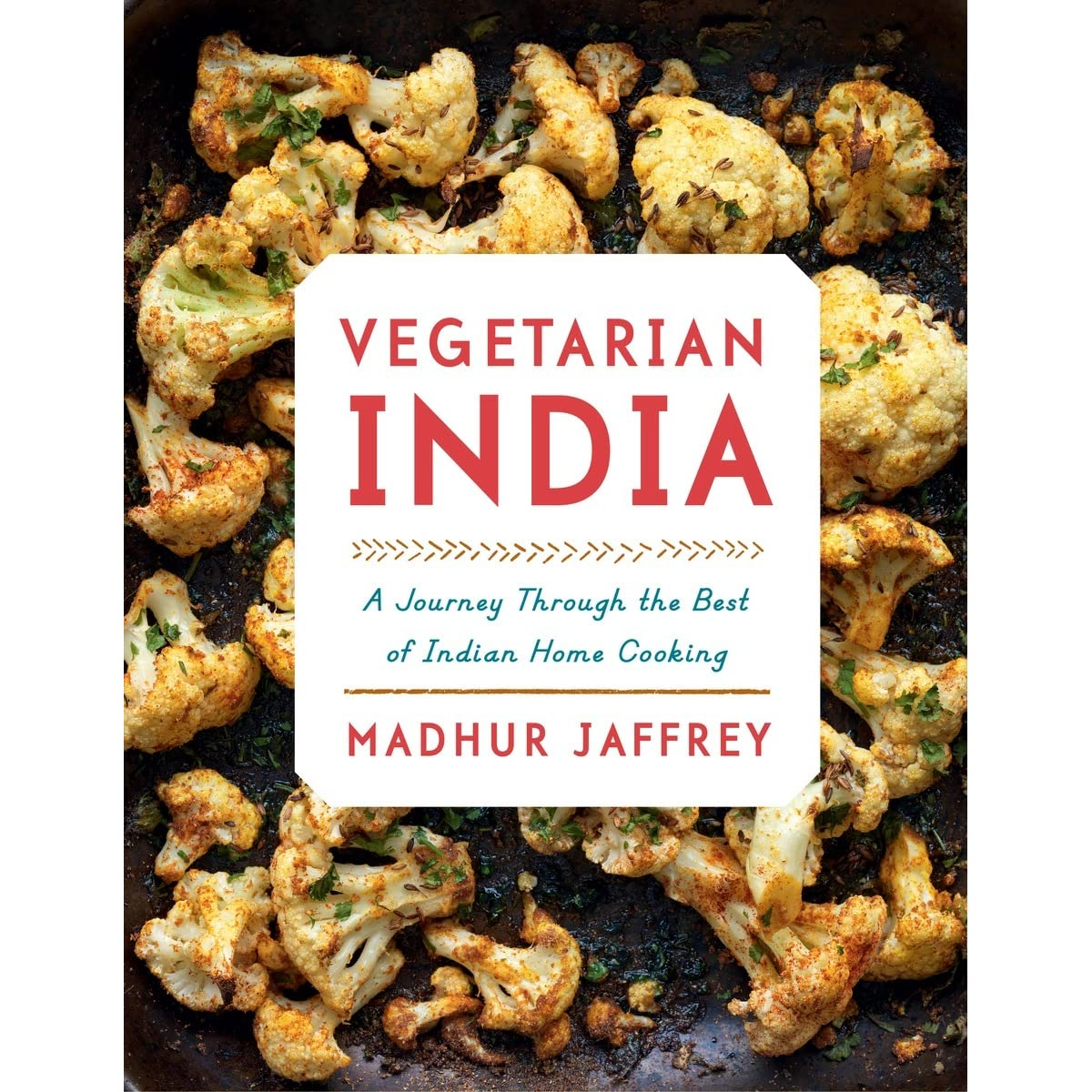 Vegetarian india a journey through the best of indian home vegetarian india a journey through the best of indian home cooking by madhur jaffrey fandeluxe Document