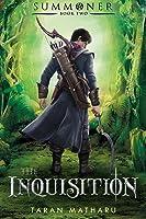 The Inquisition (Summoner, #2)