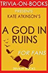 Kate Atkinson's A God in Ruins - For Fans (Trivia-On-Books)