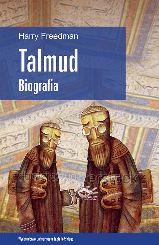 Talmud. Biografia  by  Harry Freedman
