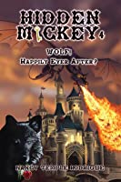 HIDDEN MICKEY 4: Wolf! Happily Ever After? (Hidden Mickey #4)