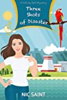 Three Shots of Disaster (The Mysteries of Bell & Whitehouse, #3)