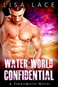 Water World Confidential