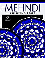 Mehndi Coloring Book Stress Relieving Patterns Colorama Publishing