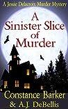 Jessie Delacroix: A Sinister Slice of Murder (Whispering Pines #1)