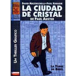 La Torre De Babel La Ciudad De Cristal 1 By Paul Karasik