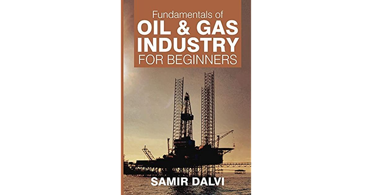Fundamentals of oil and gas industry pdf