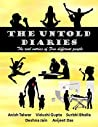 The Untold Diaries: The Real Entries of Five Different People