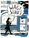 Wage slaves: En memoar av en prekär migrantarbetare av Daria Bogdańska