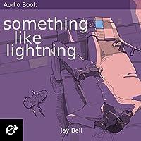 Something Like Lightning (Something Like #5)
