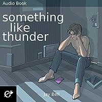 Something Like Thunder (Something Like, #6)