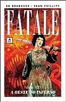 Fatale, Vol. 3: A Oeste do Inferno